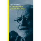 Converses amb Josep Rius-Camps