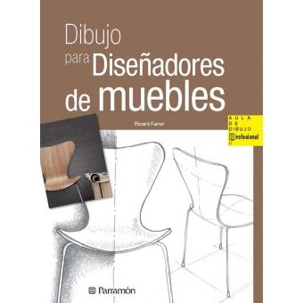 Dibujo para diseñadores de muebles