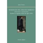 Tendencias del diálogo barroco: literatura y pensamiento en la segunda mitad del siglo XVII