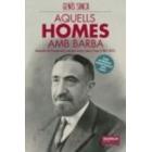 Aquells homes amb barba : Biografia del farmacèutic manresà Josep Esteve i Seguí (1874-1927)
