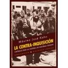 La Contra-Inquisición. Capítulos para la historia de nuestras cenizas