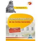 Administrativos de las Cortes Generales. Test Grupos B y C