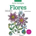 Arte-terapia.Flores.Diseños originales y frases meditativas