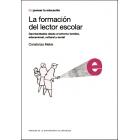 La formación del lector escolar. Oportunidades desde el entornos familiar, educacional, cultural y social
