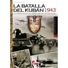 La batalla del Kubán 1943. La Wehrmacht se defiende en el Cáucaso