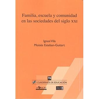 Familia, escuela y comunidad en las sociedades del siglo XXI