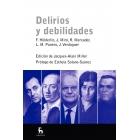Delirios y debilidades. F.Hölderlin,J.Miró, R.Mercader, L.M.Panero,J.Verdaguer (Cinco figuras destacadas examinadas desde el psicoanálisis lacaniano)
