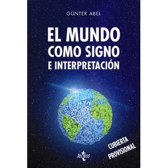 El mundo como signo e interpretación