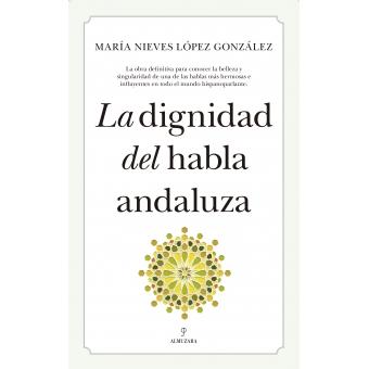 La dignidad del habla andaluza