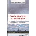 Contaminación atmosférica. conceptos, causas, efectos, control