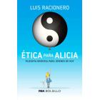 Ética para Alicia.Filosofía oriental para jóvenes de hoy