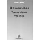 El psicoanálisis.Teoría, clínica y técnica