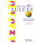 Mujeres Zulúes. La cosa en el fuego