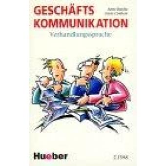 Geschäftskommunikation. Verhandlungssprache. (Kassette)