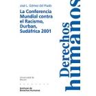 La conferencia mundial contra el racismo, Durban, Sudafrica 2001