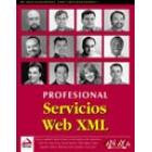 Profesional Servicios Web XML  (De programadores para programadores)