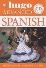 Hugo Advanced: Spanish Pack (Book + 3 CD)