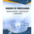 Windows XP Professional: Mantenimiento, optimización y reparación