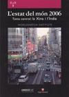 L'estat del món, 2006. Tema central: la Xina i l'Índia