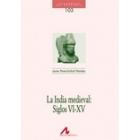 La India medieval: Siglos VI-XV