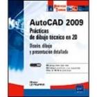 Autocad 2009. Prácticas de dibujo técnico en 2 D
