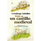 Vivir en un castillo medieval