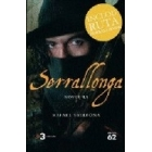 Serrallonga (Inclou Ruta) Novel.la