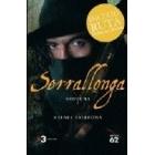Serrallonga (Inclou Ruta) Novel.la