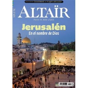 Jerusalén -En el nombre de Dios- Revista Altaïr 56