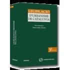 Legislació d' Urbanisme de Catalunya. 3 ed.