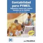Contabilidad para pymes. Supuestos cuenta por cuenta basados en realidad