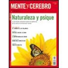 Mente y Cerebro: Naturaleza y Psique (Núm. 54)