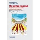 Un horitzó nacional. Història del pensament polític catalanista contemporani