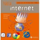 Habla...Internet (La tecnología habla)