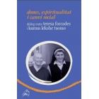 Dones, espiritualitat i canvi social (diàleg entre Teresa Forcades i Karma Lekshe Tsomo)
