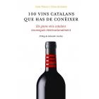 100 vins catalans que has de conèixer. Els grans vins catalans reconeguts internacionalment