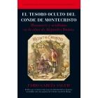 El tesoro oculto del conde de Montecristo. Masonería y ocultismo en la obra de Alejandro Dumas
