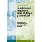 La educación lingüística, entre el deseo y la realidad