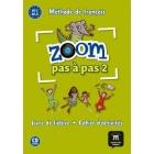 Zoom Pas à Pas A1.1-A1.2. Livre d'eleve + Cahier d'activités + CD