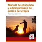 Manual de educación y adiestramiento de perros de terapia
