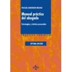 Manual práctico del abogado. Estrategias y tácticas procesales