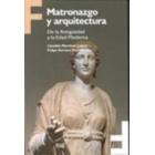 Matronazgo y arquitectura. De la antigüedad a la Edad Moderna