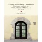 Tradición, conocimiento y modernidad. Las claves del éxito de Miquel y Costas & Miquel, S.A. Siglos XVIII-XXI