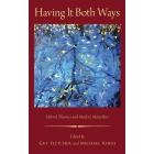 Having it both ways: hybrid theories and modern metaethics