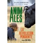 Animales. La revolución pendiente
