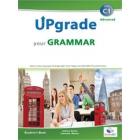 Upgrade your Grammar - Level C1 - Self-study Edition