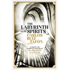 The Labyrinth Of The Spirits (The Cemetery of Forgotten Books 4)