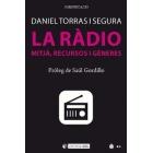 La ràdio. Mitjà, recursos i gèneres