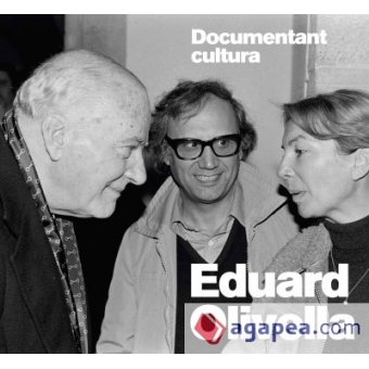 Eduard Olivella. Documentant cultura