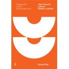 Jean-François Lyotard: Estètica i política
